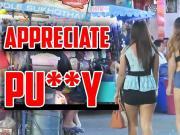 Appreciate The Pussy Thailand - Pattaya - Bangkok