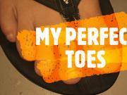 COMPILATION OF MY PERFECT TOES