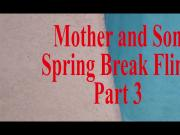 Mother Son Spring Break Sex POV Part 3