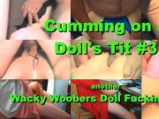 Cum on Doll Tits 3 - Video 167