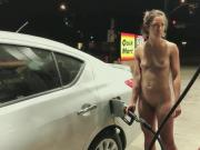 Nude gas station fill up stranger car naked not bree larsen