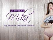 Empress Mika - An Introduction