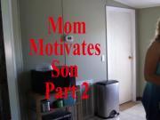 Mom Motivates Son Part 2