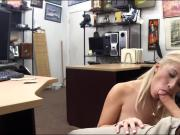 Busty blonde stripper sucks off and pounded at the pawnshop