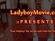 Thai Ladyboy Vee Stripping