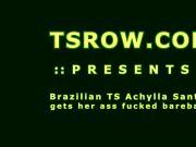 Brazilian Shemale Achylla Santos Bareback