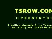 Shemale Aline Tavares Barebacked