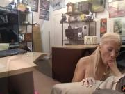 Blondie stripper drilled by pawn dude in his pawnshop