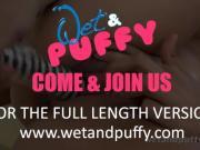 Wetandpuffy - Stimulating Orgasm