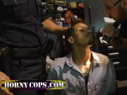 Horny uniformed cops bang black guy