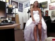 Desperate horny bride fucks a pawndude