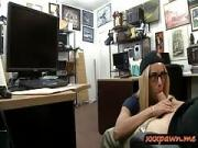 Hot babe with glasses screwed by perverted pawn keeper