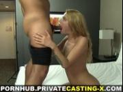 Private Casting X - I love deep tight pussy