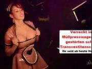 Annina Ucatis # In den Mullpresswagen rein, du scheiss Transvestitenschwein