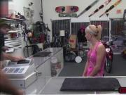 Sexy blonde babe trying to trick the pawnshop gets fucked