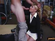 Hot blond milf screwed by pawn keeper in storage room